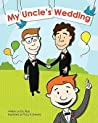 My Uncle's Wedding by Eric Ross