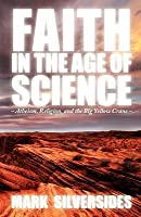 Faith in the Age of Science: Atheism, Religion, and the Big Yellow Crane
