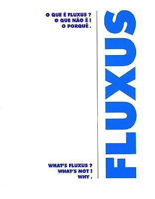 What's Fluxus? What's Not! Why.