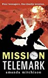 The Telemark Mission