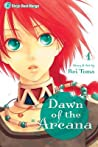 Dawn of the Arcana, Vol. 01 by 藤間 麗 (Rei Toma)