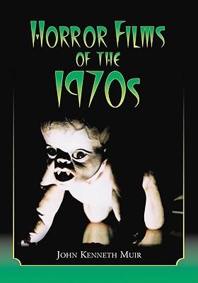 Horror Films of the 1970s