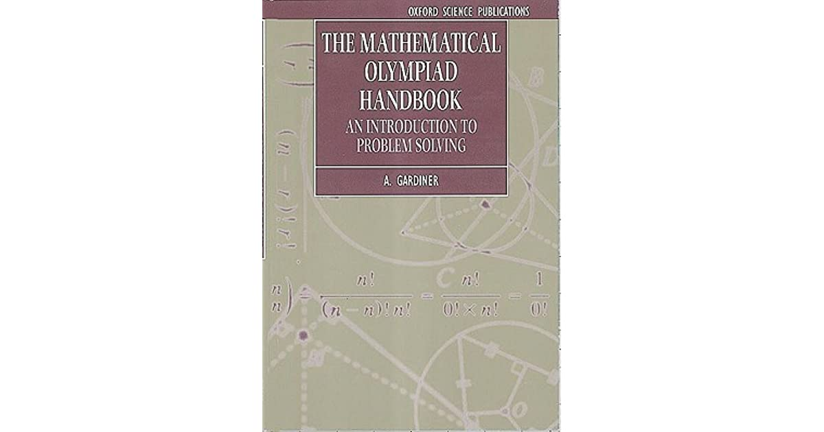 The Mathematical Olympiad Handbook: An Introduction to