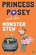 Princess Posey and the Monster Stew (Princess Posey, #4)