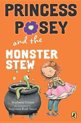 Princess Posey and the Monster Stew (Princess Posey, #4)
