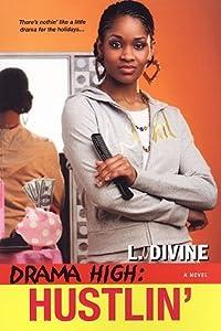 Hustlin' (Drama High, #7)