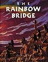 The Rainbow Bridge by Audrey Wood