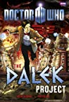 Doctor Who: The Dalek Project