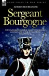 Sergeant Bourgogne - With Napoleon's Imperial Guard in the Ru... by Adrien Bourgogne