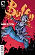 Buffy the Vampire Slayer: Guarded, Part 3