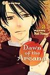 Dawn of the Arcana, Vol. 03 (Dawn of the Arcana, #3)