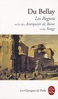 Les Regrets / Les Antiquités de Rome / Le Songe