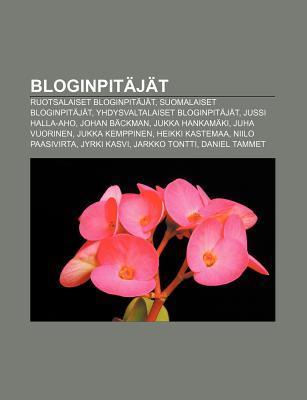 Bloginpitajat: Ruotsalaiset Bloginpitajat, Suomalaiset Bloginpitajat, Yhdysvaltalaiset Bloginpitajat, Jussi Halla-Aho, Johan Backman