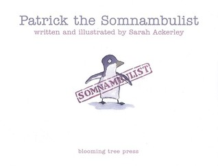Patrick the Somnambulist