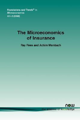 The Microeconomics of Insurance