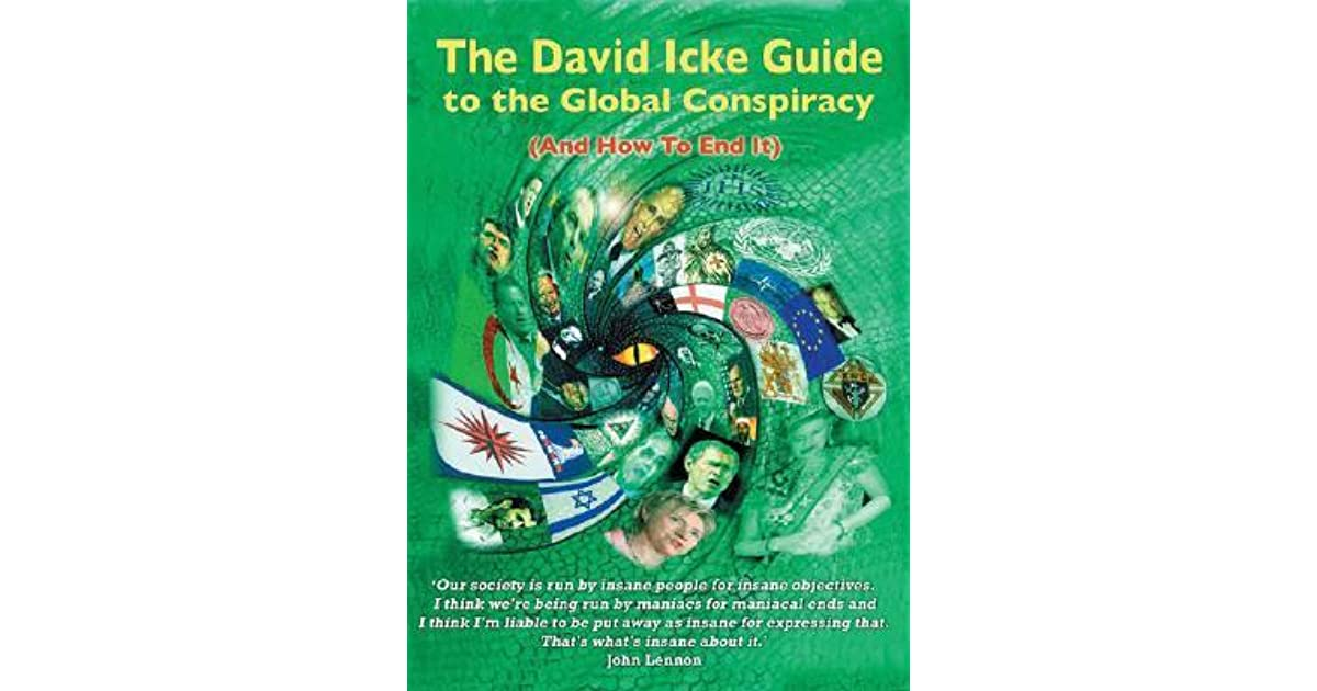 The david icke guide to the global conspiracy: and how to end it.