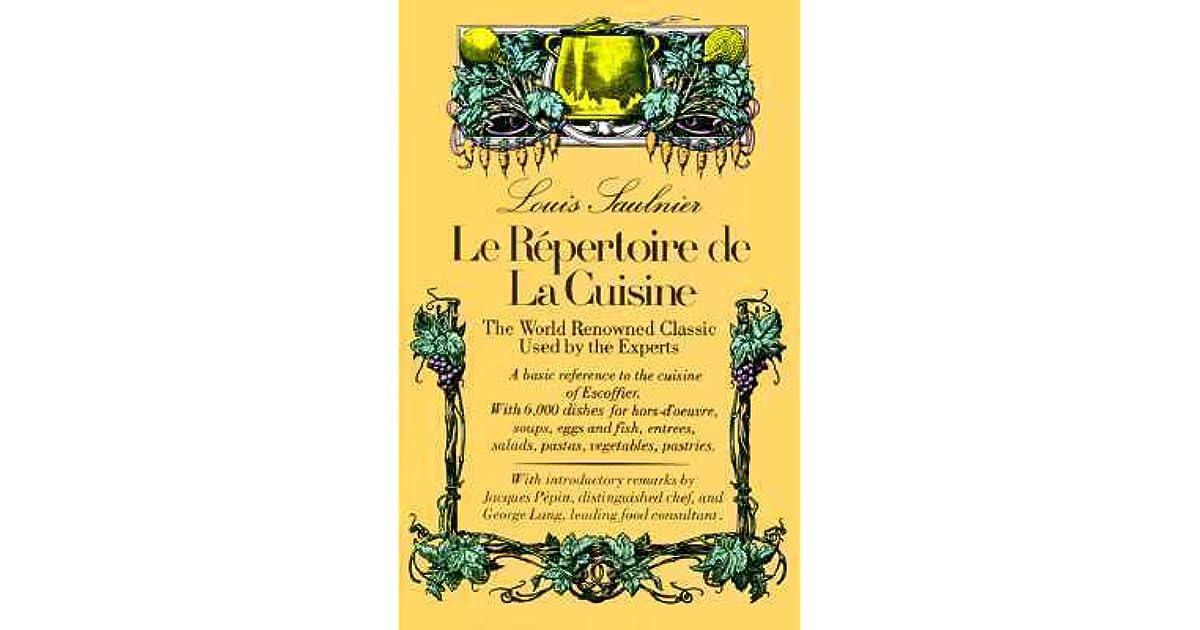 Le r pertoire de la cuisine by louis saulnier for Le repertoire de la cuisine