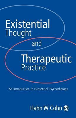 Existential-Thought-and-Therapeutic-Practice-An-Introduction-to-Existential-Psychotherapy
