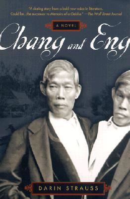 Read Chang And Eng By Darin Strauss