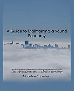 A Guide to Maintaining a Sound Economy