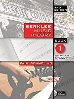 Berklee Music Theory, Book 1: Basic Principles of Rhythm, Scales, and Intervals [With CD (Audio)]