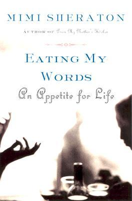 Eating My Words by Mimi Sheraton