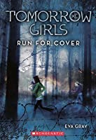 Run For Cover (Tomorrow Girls)