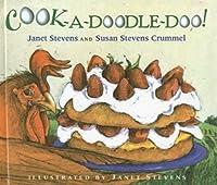 Cook-A-Doodle-Doo!