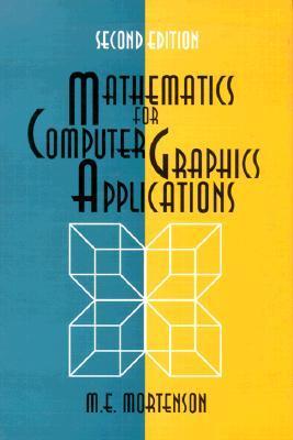 Mathematics for Computer Graphics Applications