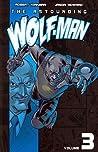 The Astounding Wolf-Man, Volume 3