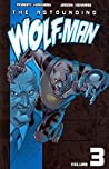The Astounding Wolf-Man, Volume 3