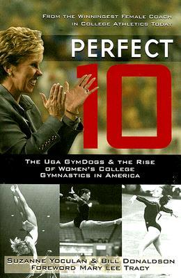 Perfect 10: The UGA GymDogs & the Rise of Women's College Gymnastics in America