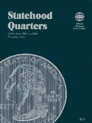 Statehood Quarters: Collection 2002-2005, Vol. 2
