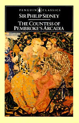 The Countess of Pembroke's Arcadia by Philip Sidney