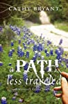 A Path Less Traveled (Miller's Creek #2)