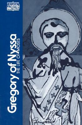 The Life of Moses by Gregory of Nyssa