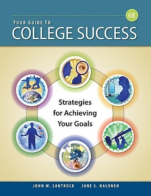 Your-Guide-to-College-Success-Strategies-for-Achieving-Your-Goals-Sixth-Edition-