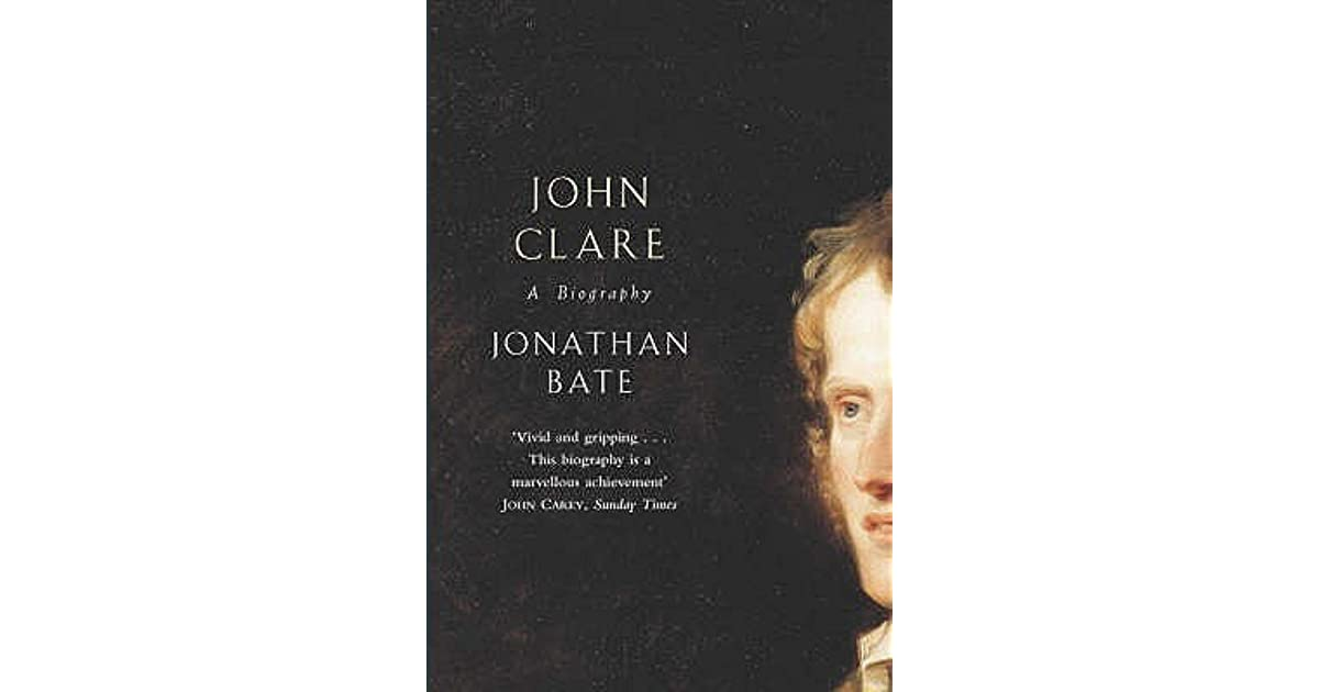 biography of john clare Explore books by john clare with our selection at waterstonescom click and collect from your local waterstones or get free uk delivery on orders over £20.