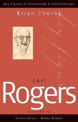Carl Rogers by Brian Thorne