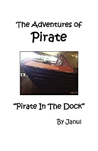 The Adventures of Pirate - Pirate in the Dock