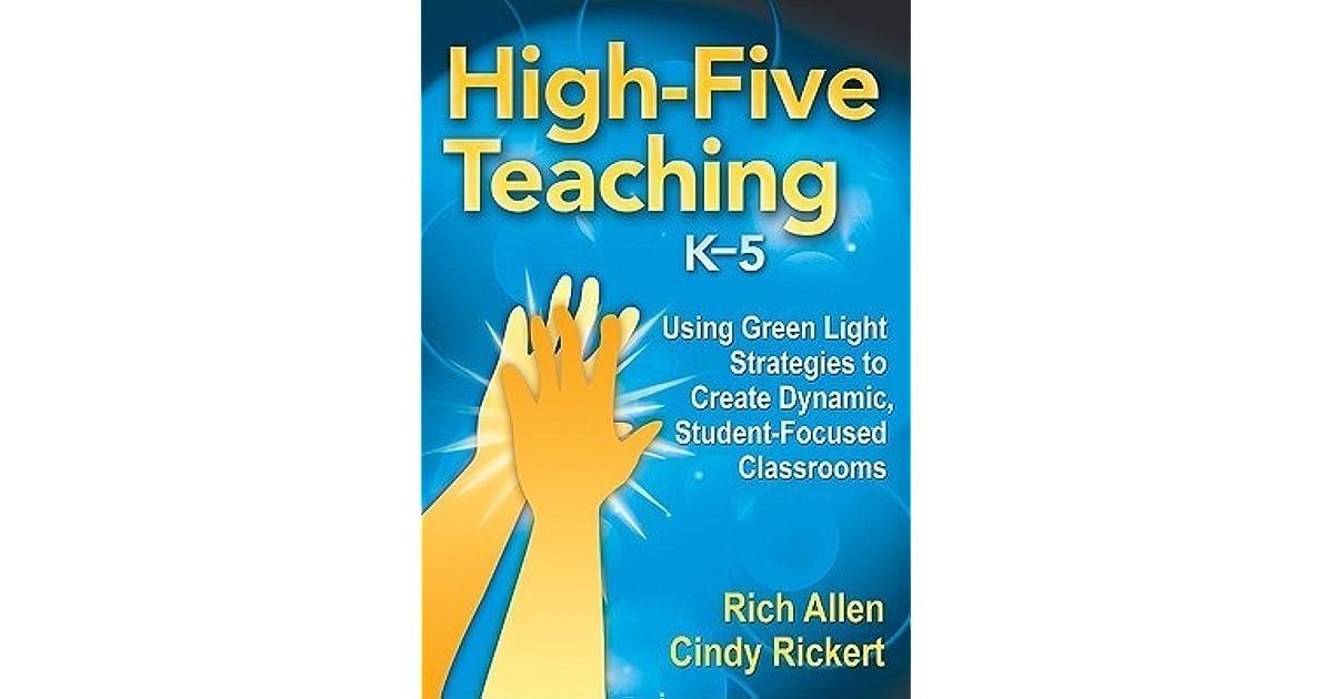 High-Five Teaching, K-5: Using Green Light Strategies to Create ...
