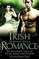 The Mammoth Book of Irish Romance. Edited by Trisha Telep