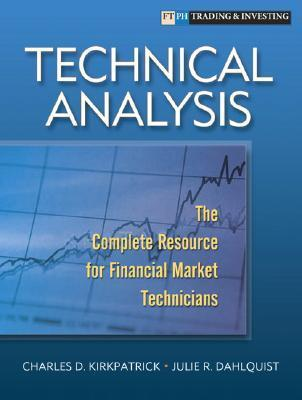 Technical Analysis  The Complete Resource for Financial Market Technicians (2011)