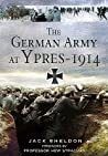 The German Army at Ypres 1914: And the Battle for Flanders