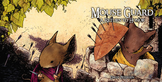 Mouse Guard: A Return To Honor (Fall 1152, #6)