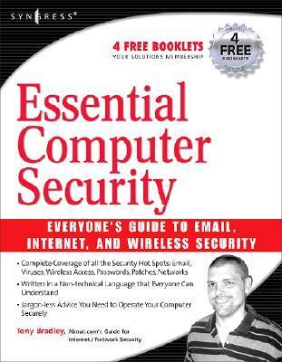 Essential Computer Security-Everyone s Guide to Email- the Internet and Wir