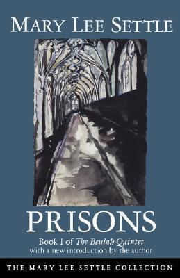 Prisons (Beulah Quintet #1)