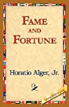 Fame and Fortune (Ragged Dick, #2)