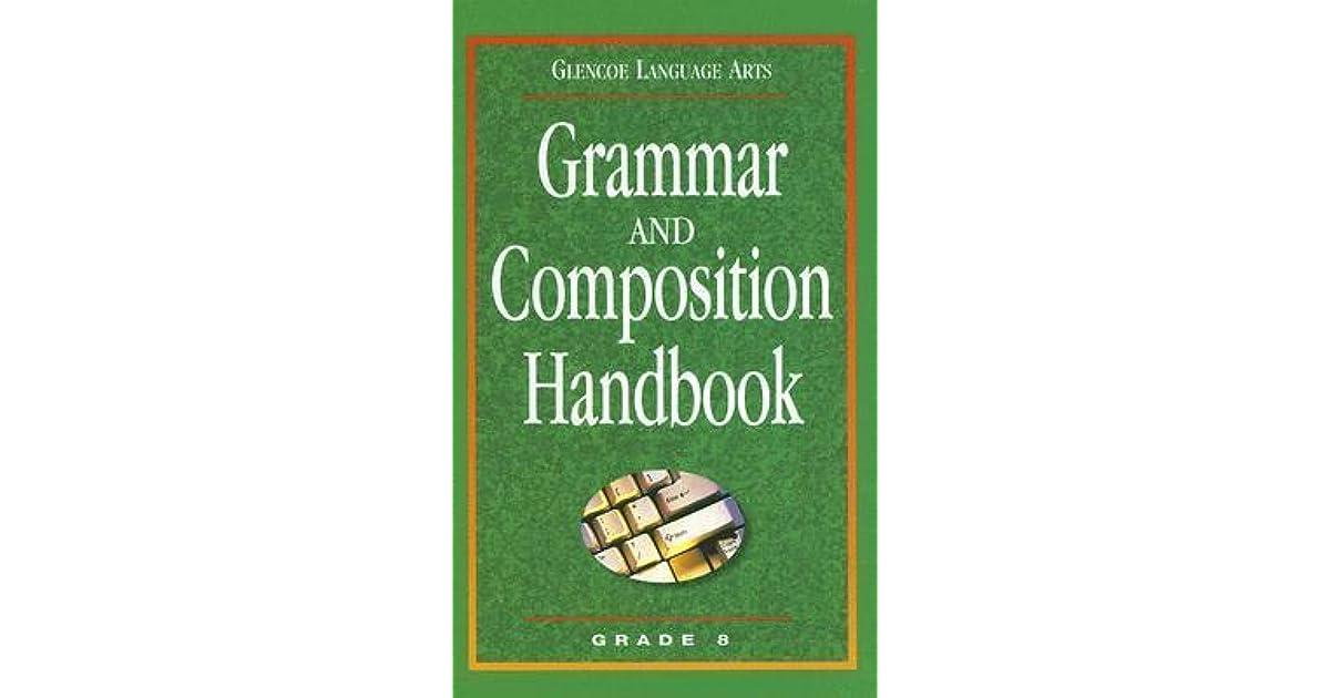 Glencoe Language Arts Grammar and Composition Handbook Grade