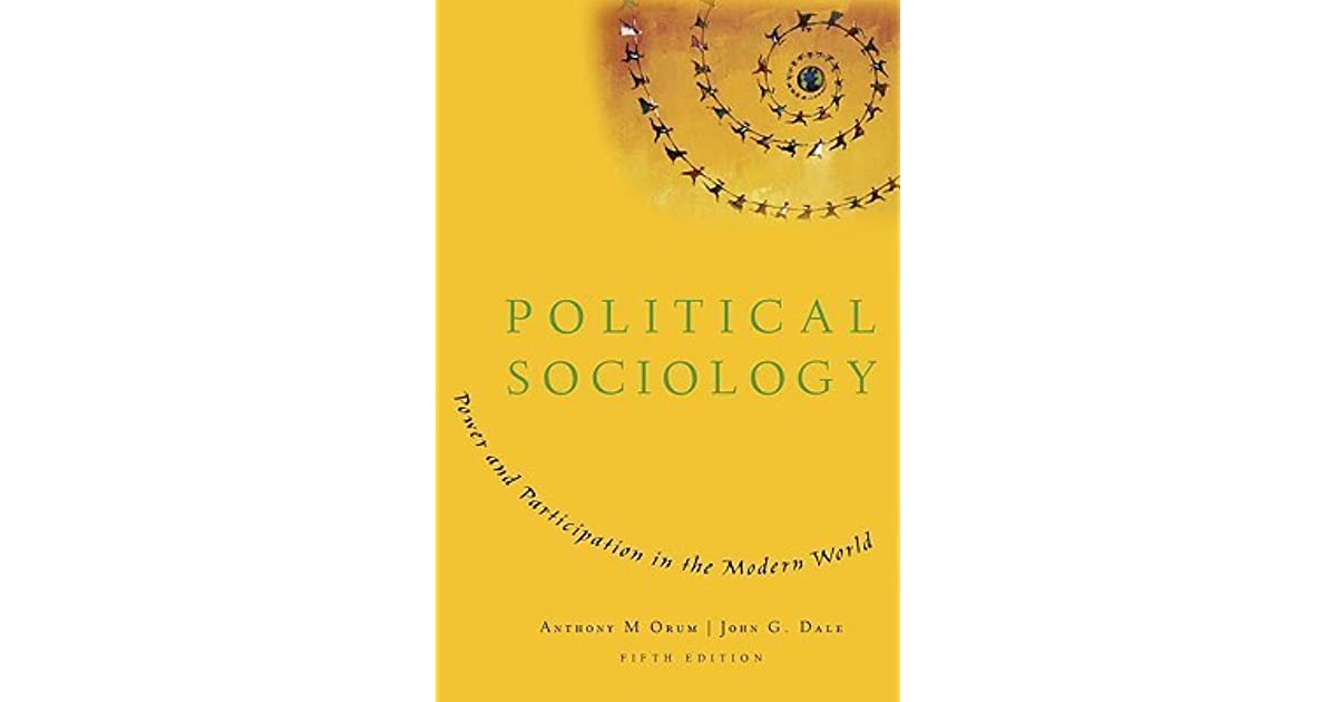 the traditional political sociology sociology essay Absorbing sociology essay topics south park: a ridiculous comedy show or an expression of today's american society discuss a historical event which has staggering sociology essay topics are individuals who reside in states affected by the poverty accountable for their bad financial situation.